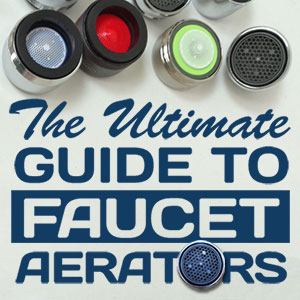 Guide to Faucet Aerators