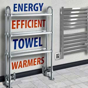 Energy Efficient Towel Warmers