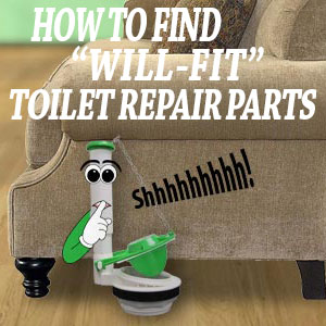 "How to Find ""Will Fit"" Toilet Repair Parts"