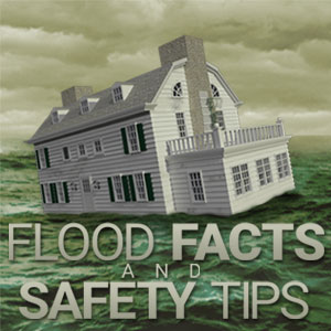 Flood Facts and Safety Tips
