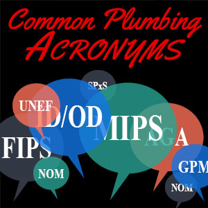 Common Plumbing Acronyms