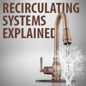 Guide to Recirculating Systems