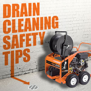 Drain Cleaning Machine Safety Tips