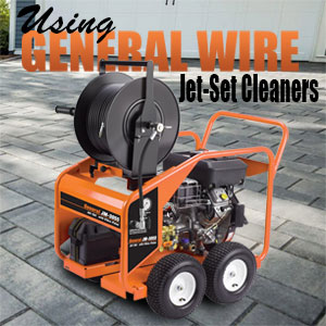 Using General Wire Jet-Set Cleaners