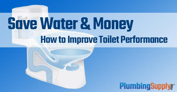How To Improve Toilet Performance